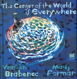Všude je střed světa – anglická verze - Brabenec Vratislav