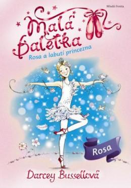 Malá baletka 7 - Rosa a Labutí princezna
