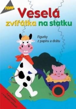 Veselá zvířátka na statku - Tigurky z papíru a drátu - TOPP