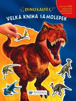 Dinosauři – Velká kniha samolepek