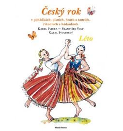 Český rok - Léto - v pohádkách, písních, hrách a tancích, říkadlech a hádankách