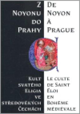 Z Noyonu do Prahy - Hana Pátková