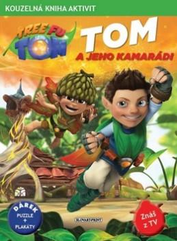 Tom a jeho kamarádi