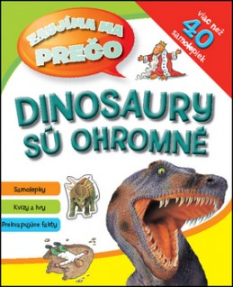 Dinosaury sú ohromné