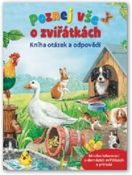 Poznej vše o zvířátkách – Kniha otázek a odpovědí