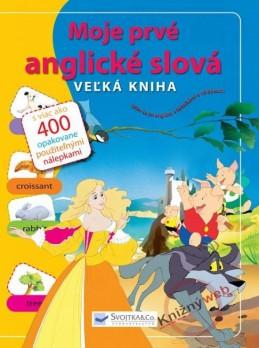 Moje prvé anglické slová - Veľká kniha