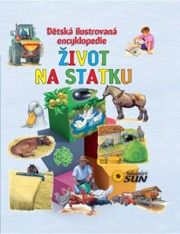 Život na statku - Dětská ilustrovaná encyklopedie - neuveden