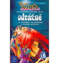 W.i.t.c.h. - 100 čarodějných způsobů, jak žít odvážně ... a vydobýt si respekt v každé situaci