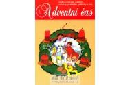 Adventní čas - zvyky, obyčeje, náměty, návody,pohádky, příběhy a hry