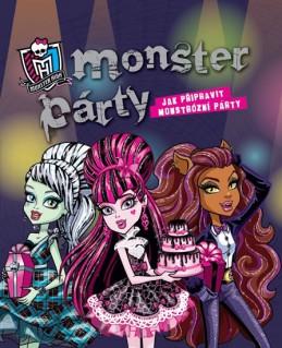 Monster High - Monster Party - Jak připravit monstrózní párty