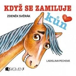 Zdeněk Svěrák – Když se zamiluje kůň (100x100)