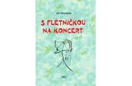S flétničkou na koncert