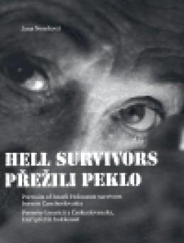 Přežili peklo / Hell survivors