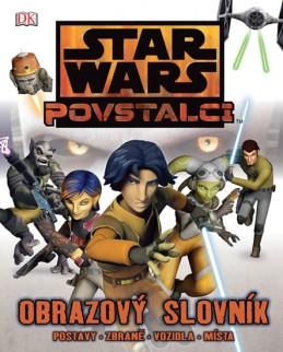 Star Wars - Povstalci - Obrazový průvodce