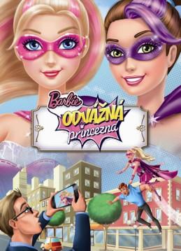 Barbie - Odvážná princezna - Filmový příběh