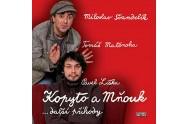 Kopyto a Mňouk …další příhody - 2CD
