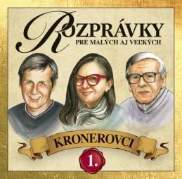 CD - Rozprávky Kronerovci 1