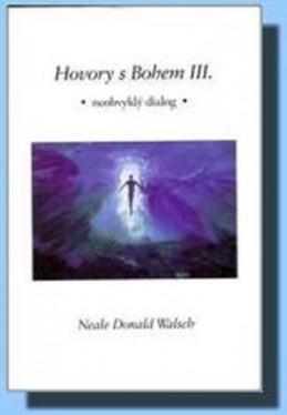 Hovory s Bohem III.