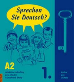 Sprechen Sie Deutsch - 1 kniha pro učitele