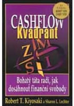 Cashflow Kvadrant - Bohatý táta radí jak investovat