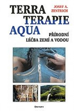 Terraterapie Aqua - Přírodní léčba zemí a vodou