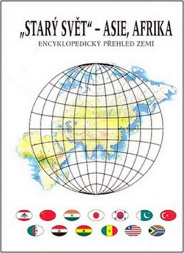 Starý svět - Asie, Afrika - Encyklopedický přehled zemí