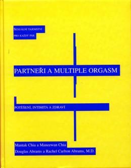 Partneři a multiple orgasm - Sexuální tajemství pro každý pár