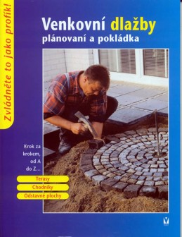 Venkovní dlažby - plánování a pokládání