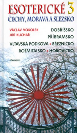 Esoterické Čechy, Morava a Slezsko 3.