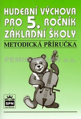 Hudební výchova pro 5.ročník základní školy - Metodická příručka