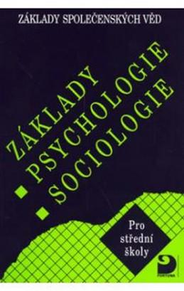 Základy psychologie, sociologie - Základy společenských věd I.