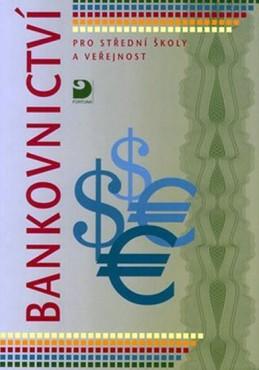 Bankovnictví pro SŠ a veřejnost