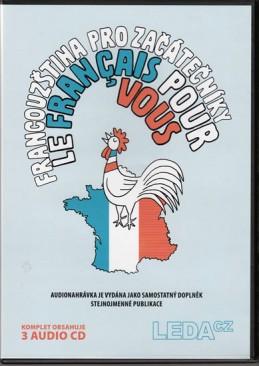 Francouzština pro začátečníky (Le français pour vous) – 3CD komplet