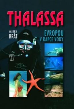 Thalassa - Evropou v kapce vody