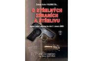 Zákon o střelných zbraních a střelivu - úplné znění zákona ke dni 1. února 2009