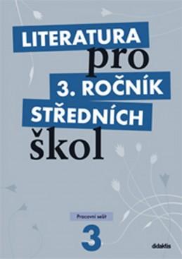 Literatura pro 3. ročník SŠ - pracovní sešit