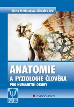 Anatomie a fyziologie člověka pro humanitní obory