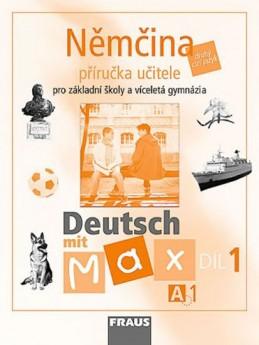 Deutsch mit Max A1/díl 1 - příručka učitele