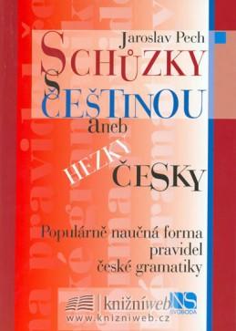 Schůzky s češtinou aneb hezky česky