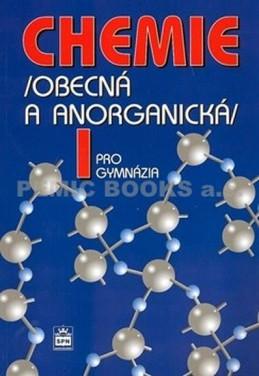 Chemie pro gymnázia I. - Obecná a anorganická