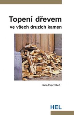 Topení dřevem ve všech druzích kamen