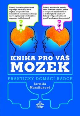Kniha pro váš mozek - Praktický domácí rádce