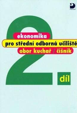 Ekonomika pro SOU 2.díl - Kuchař, číšník