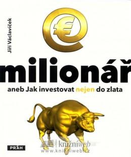 E-milionář - aneb Jak investovat nejen d