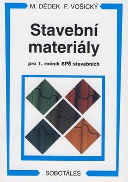 Stavební materiály pro 1.r. SPŠ stavebních
