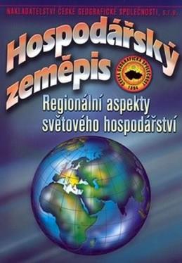 Hospodářský zeměpis – Regionální aspekty světového hospodářství - 2. vydání