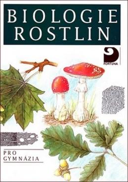 Biologie rostlin pro gymnázia - 6. vydání
