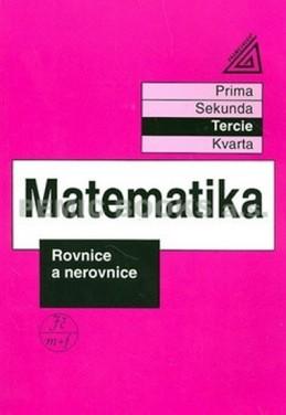 Matematika pro nižší třídy víceletých gymnázií - Rovnice a nerovnice