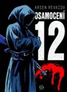 Osamocení 12