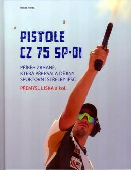 Pistole CZ 75 SP-01 - Příběh zbraně, která přepsala dějiny IPSC